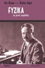 Kraus Ivo, Zajac Štefan,: Fyzika za první republiky