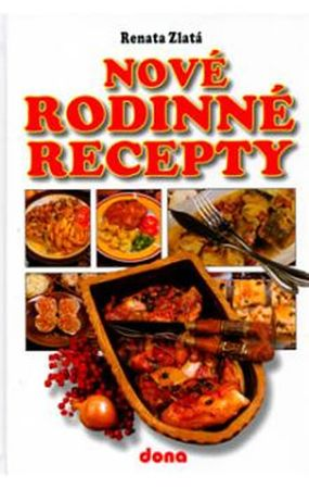 Zlatá Renata: Nové rodinné recepty