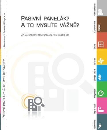 Beranovský a kolektiv Jiří: Pasivní panelák? A to myslíte vážně?