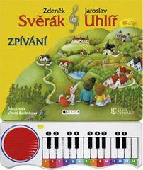 Svěrák Zdeněk, Uhlíř Jaroslav,: Z. Svěrák a J. Uhlíř – ZPÍVÁNÍ s piánkem