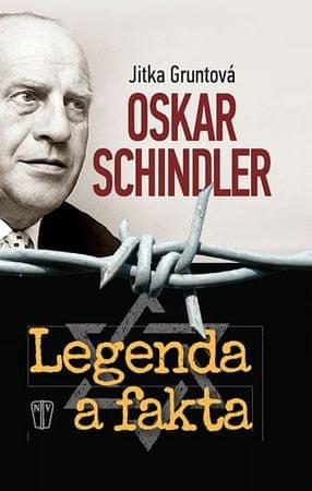Gruntová Jitka: Oskar Schindler - Legenda a fakta