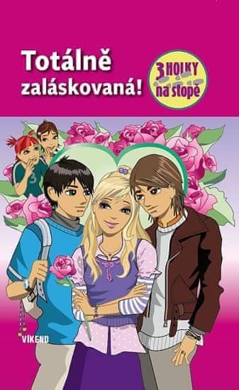 von Vogel Maja: Totálně zaláskovaná - Tři holky na stopě