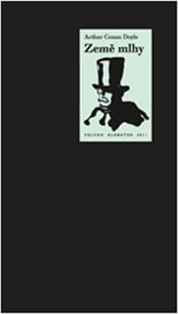 Doyle Arthur Conan: Země mlhy