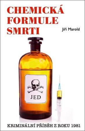 Marold Jiří: Chemická formule smrti - Kriminální příběh z roku 1981