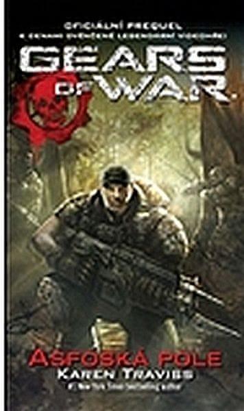 Traviss Karen: Gears of War 1 – Asfoská pole