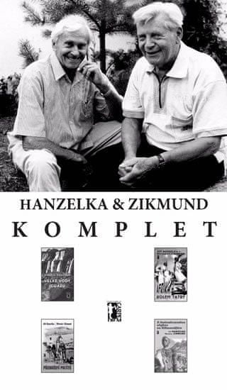 Hanzelka Jiří, Zikmund Miroslav: Komplet: Hanzelka a Zikmund - 60 let od první cesty