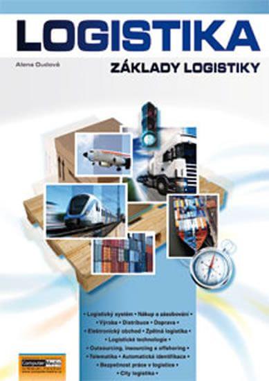 Oudová Alena: Logistika - Základy logistiky