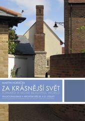 Horáček Martin: Za krásnější svět - Tradicionalismus v architektuře 20. a 21. století