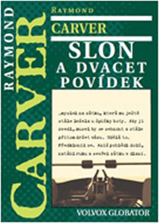 Carver Raymond: Slon a dvacet povídek