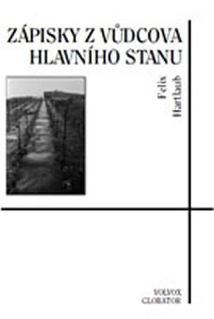 Hartlaub Felix: Zápisky zVůdcova hlavního stanu