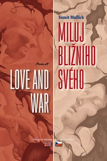 Mulick Sumit: Miluj bližního svého / Love and War