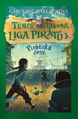 Carlsonová Caroline: Téměř ctihodná liga pirátů 3 - Pirátská čest