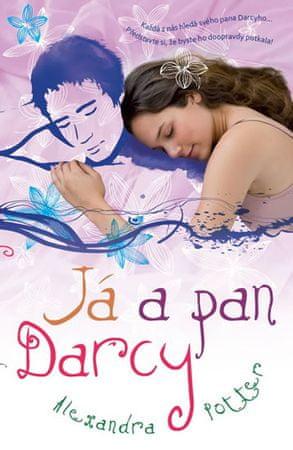 Potter Alexandra: Já a pan Darcy