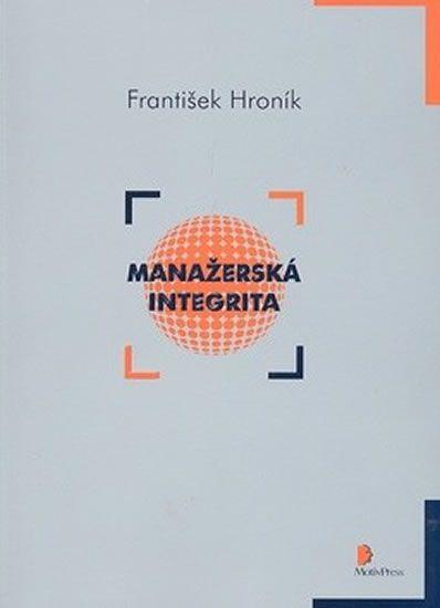 Hroník František: Manažerská integrita