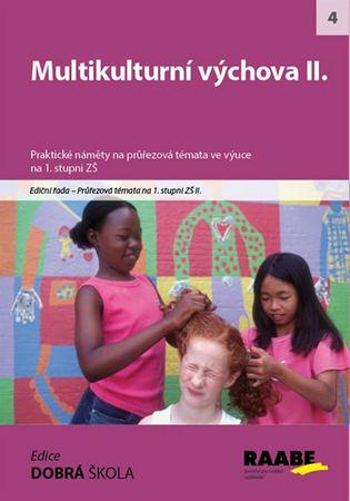 Tvrďochová a kolektiv Dana: Multikulturní výchova II.