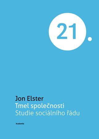 Elter Jon: Tmel společnosti