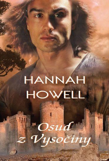 Howell Hannah: Osud z Vysočiny