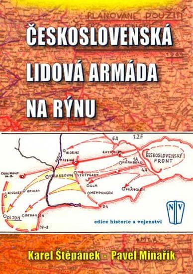 Štěpánek Karel, Minařík Pavel: Československá lidová armáda na Rýnu