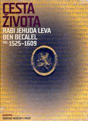 Putík Alexandr: Cesta života Rabi Jehuda Leva ben Becalel (kol. 1525–1609)