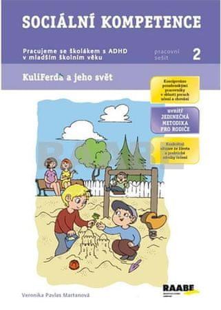 Pavlas Martanová Veronika: Sociální kompetence - Pracovní sešit 2