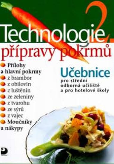 Sedláčková Hana: Technologie přípravy pokrmů 2 - 2. vydání