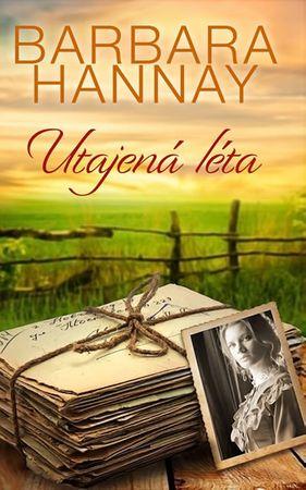 Hannay Barbara: Utajená léta