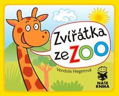 Hegerová Vendula: Zvířátka ze ZOO