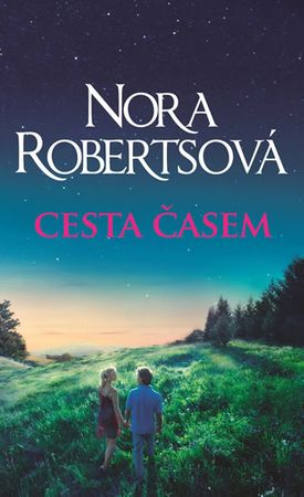 Robertsová Nora: Cesta časem