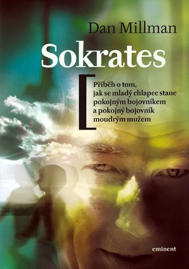 Millman Dan: Sokrates