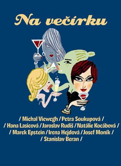 Viewegh Michal a kolektiv: Na večírku