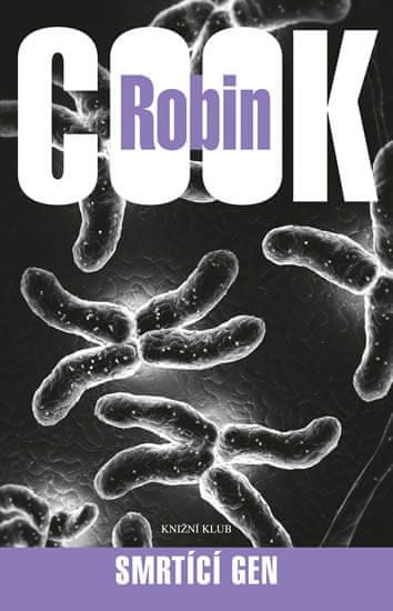 Cook Robin: Smrtící gen