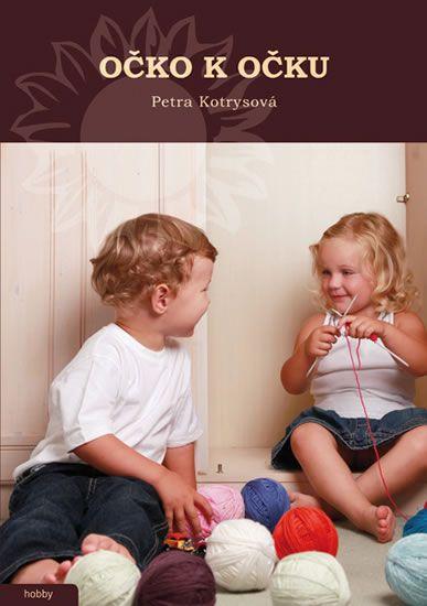 Kotrysová Petra: Očko k očku