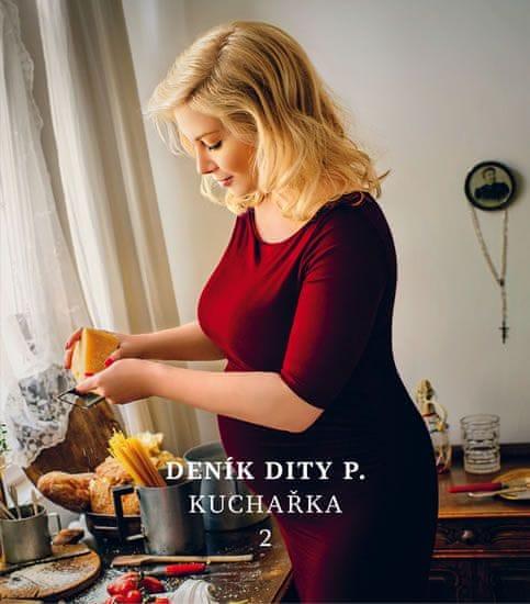 Pecháčková Dita: Deník Dity P. - Kuchařka 2