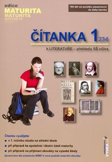 Slanař Otakar Mgr.: Čítanka k literatuře 1 - přehled SŠ učiva