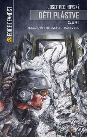 Pecinovský Josef: Děti plástve 1 (Volné pokračování sci-fi Plástev jedu)