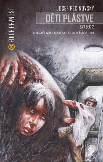 Pecinovský Josef: Děti plástve 2 (Volné pokračování sci-fi Plástev jedu)