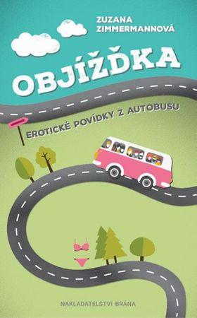 Zimmermannová Zuzana: Objížďka - Erotické povídky z autobusu