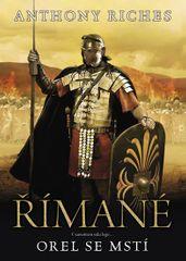 Riches Anthony: Římané 6 - Orel se mstí