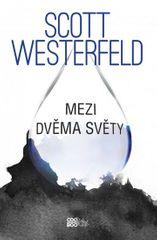Westerfeld Scott: Mezi dvěma světy