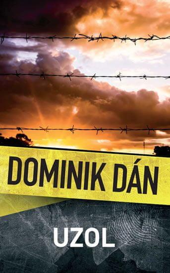 Dán Dominik: Uzol