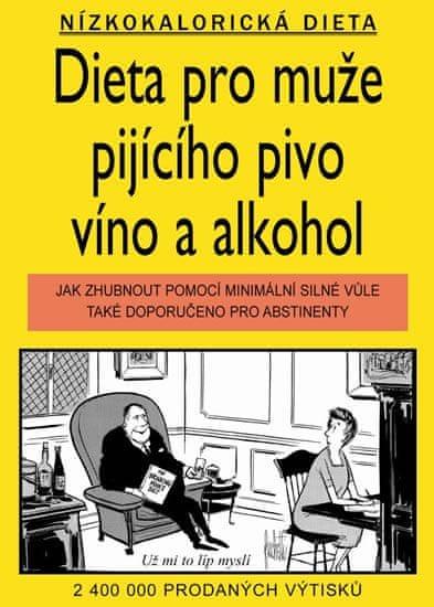 Jameson Gardner, Williams Elliott: Dieta pro muže pijícího pivo, víno a alkohol