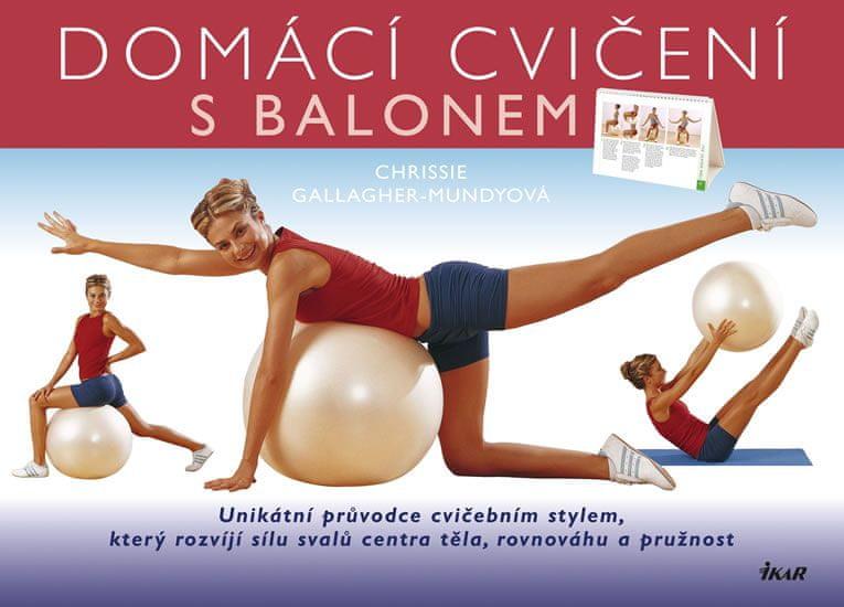 Gallagher-Mundyová Chrissie: Domácí cvičení s balonem