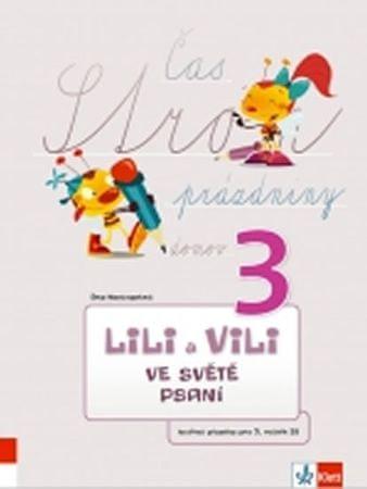 Nastoupilová Dita: Lili a Vili 3 – ve světě psaní