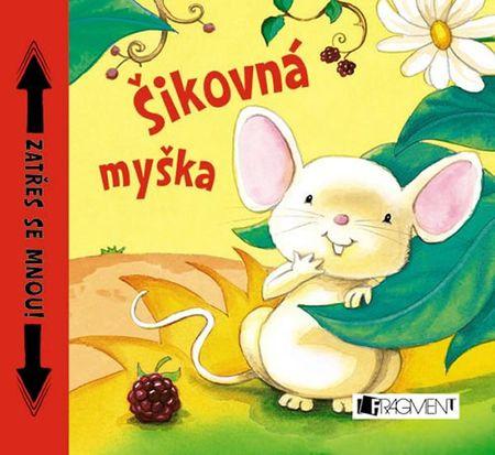 Šikovná myška