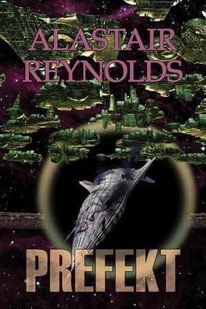 Reynolds Alastair: Prefekt