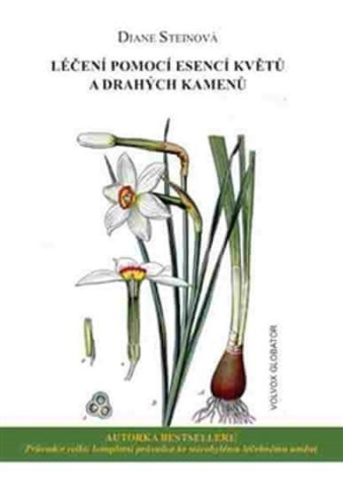 Steinová Diane: Léčení pomocí esencí květů a drahých kamenů