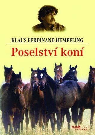 Hempfling Klaus Ferdinand: Poselství koní