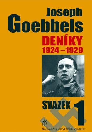Goebbels Joseph: Deníky 1924-1929 - svazek 1