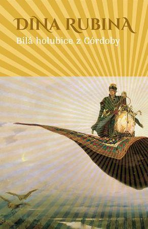 Rubina Dina: Bílá holubice z Córdoby