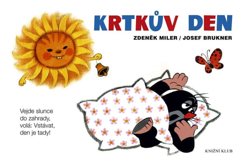Miler Zdeněk, Brukner Josef: Krtkův den